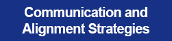 Communication and Alignment Strategies